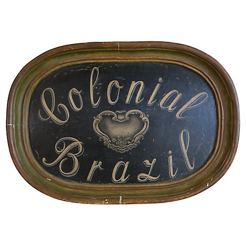 "1930's Painted Sign ""Colonial Brazil"""