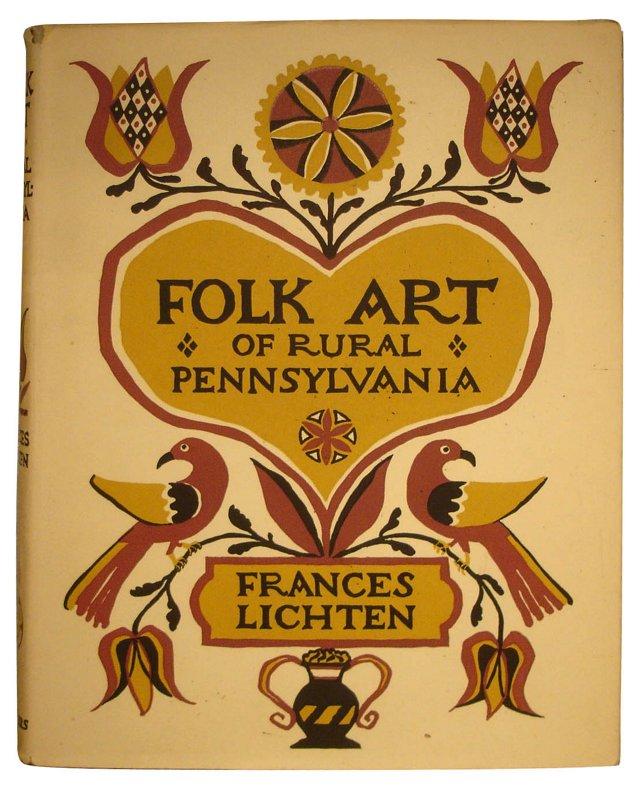 Rural Pennsylvania Folk Art