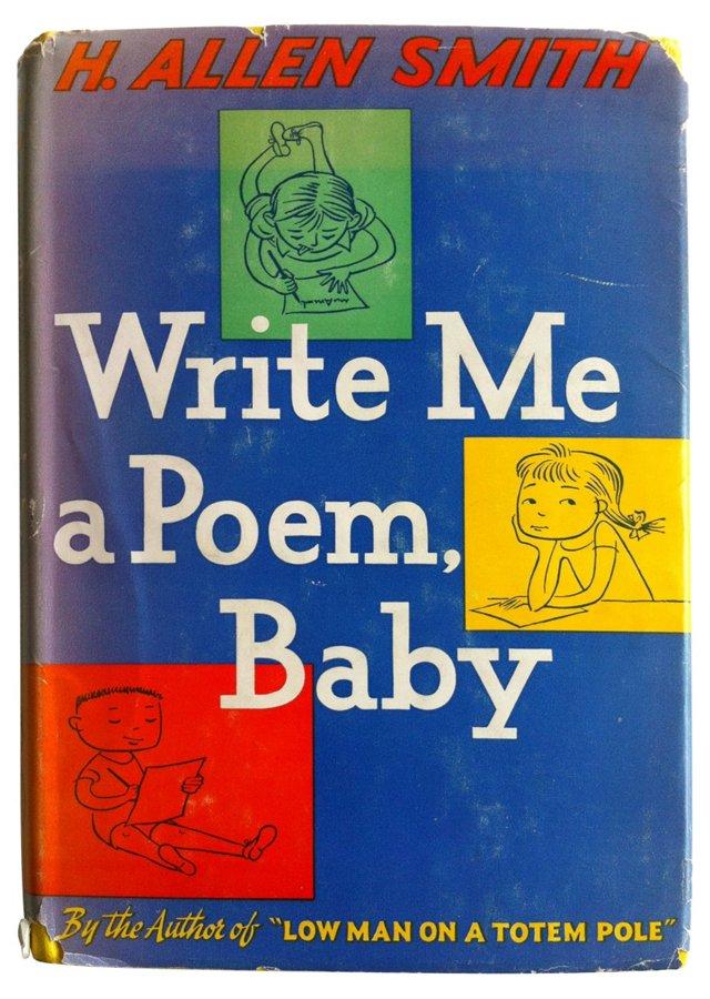 Write Me a Poem, Baby