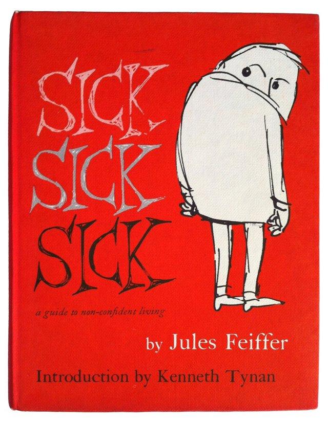 Sick Sick Sick, Signed