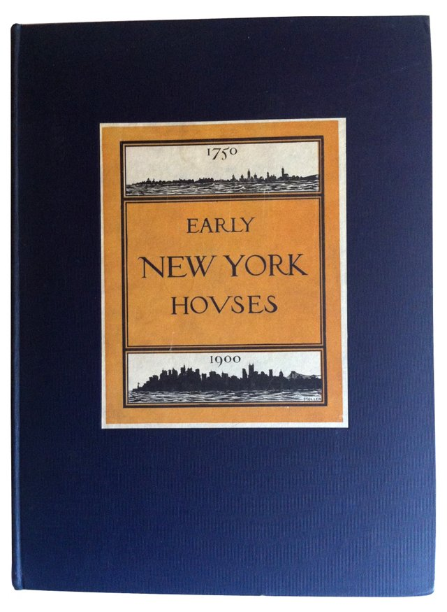 Early New York Houses 1750-1900