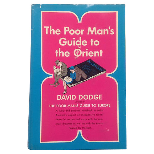 Poor Man's Guide to the Orient