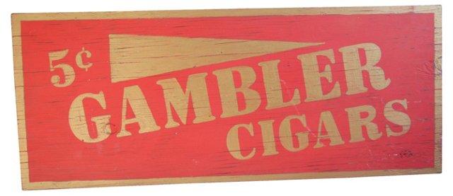 Hand-Painted Gambler Cigars Sign