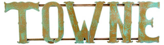 1930s Hand-Forged Metal Towne Sign