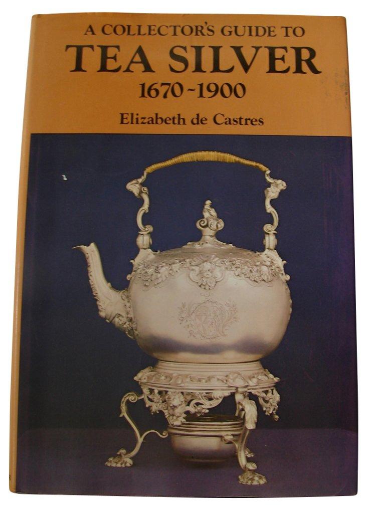 Tea Silver 1670-1900