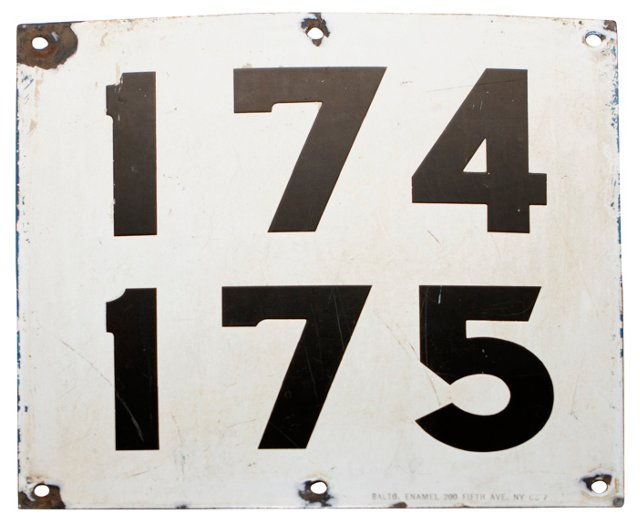 174 over 175 Enamel Sign