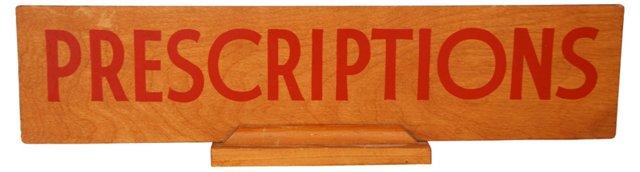Midcentury Pharmacy Prescriptions Sign