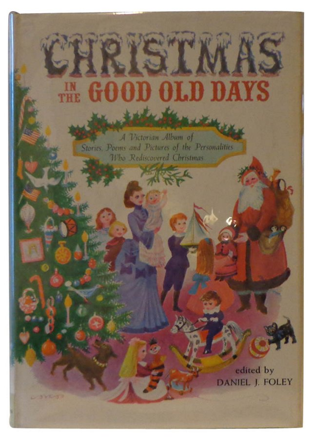 Christmas in the Good Old Days, Signed