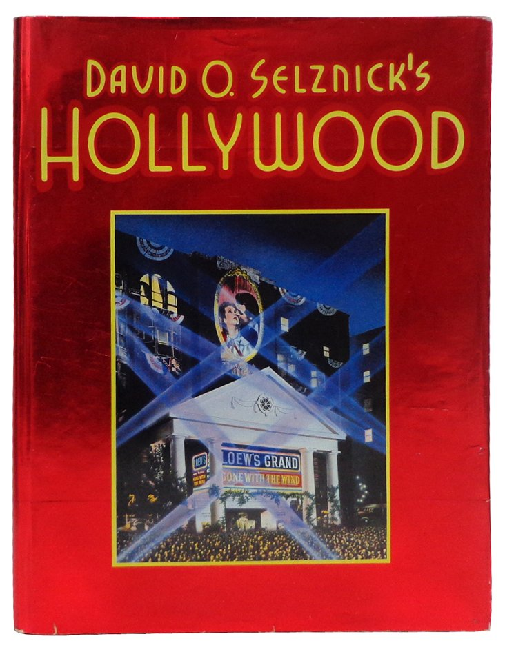 Selznick's     Hollywood