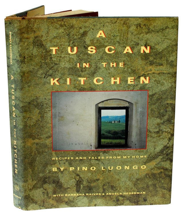 A Tuscan in the Kitchen, 1st Ed