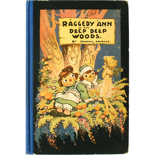 Raggedy Ann in the Deep Deep Woods