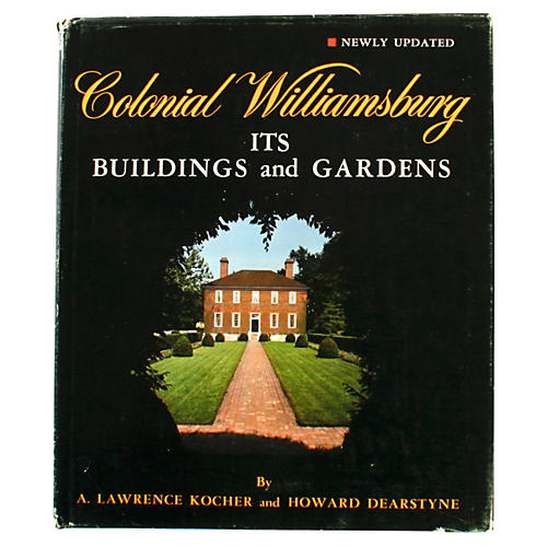 Williamsburg Buildings & Gardens, 1st Ed