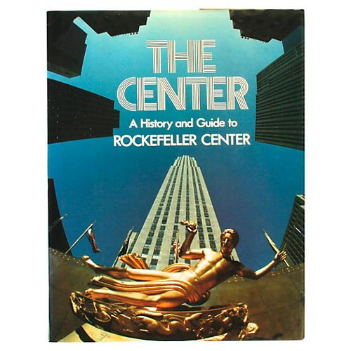 The Center: Guide to Rockefeller