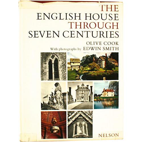 The English House Through 7 Centuries