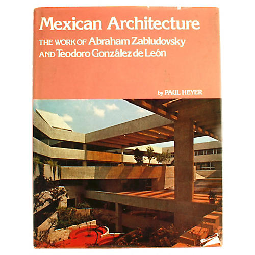 Mexican Architecture, 1st Ed