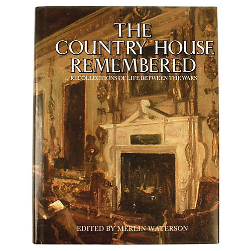 The Country House Remembered