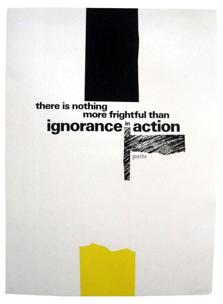 Ignorance in Action Poster by Paul Rand