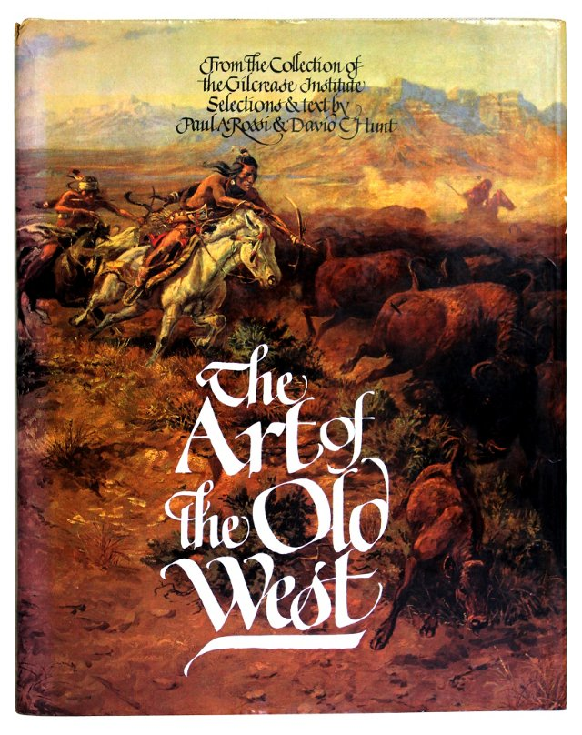 The Art of the Old West, 1st Ed
