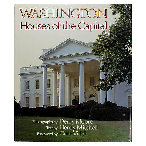 Washington: Houses of the Capital