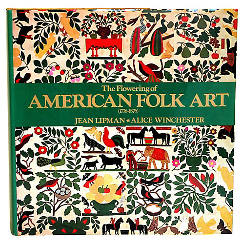 The Flowering of American Folk Art