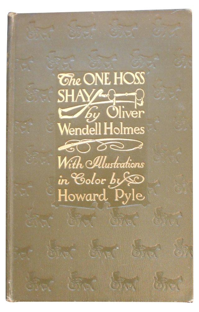 One Hoss Shay Howard Plye, Illus, 1st Ed