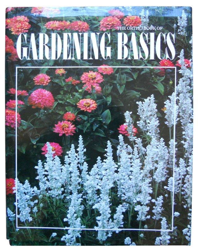 Ortho Book of Gardening Basics