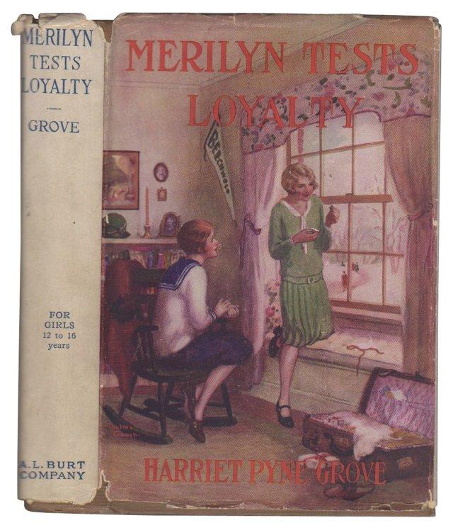 Merilyn Tests   Loyalty,Girl's Series