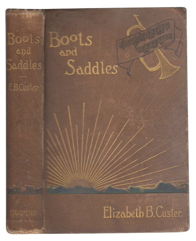 Elizabeth Custer's Boots & Saddles
