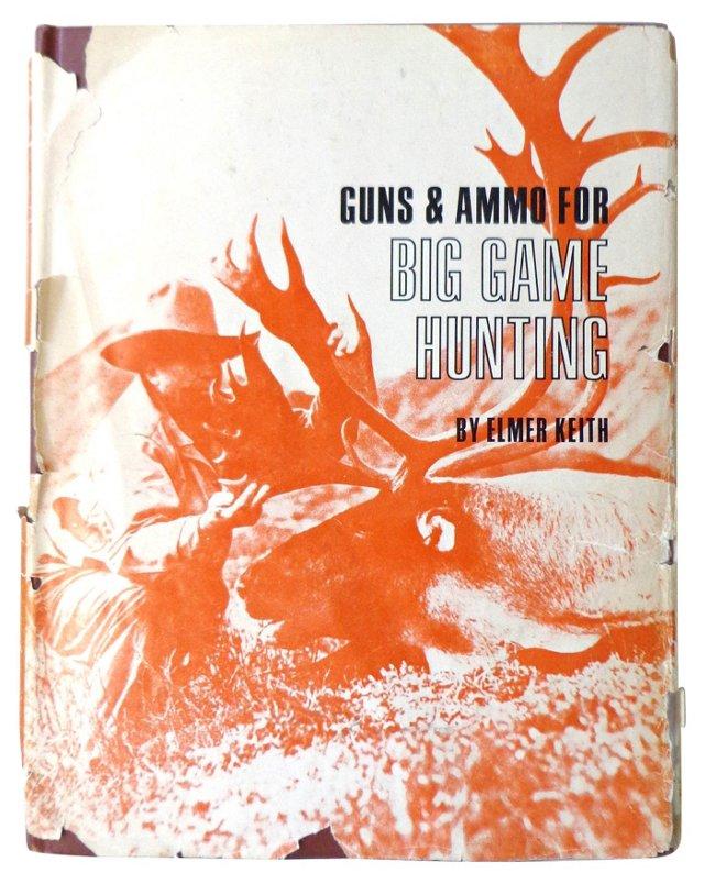 Guns & Ammo for Big Game Hunting