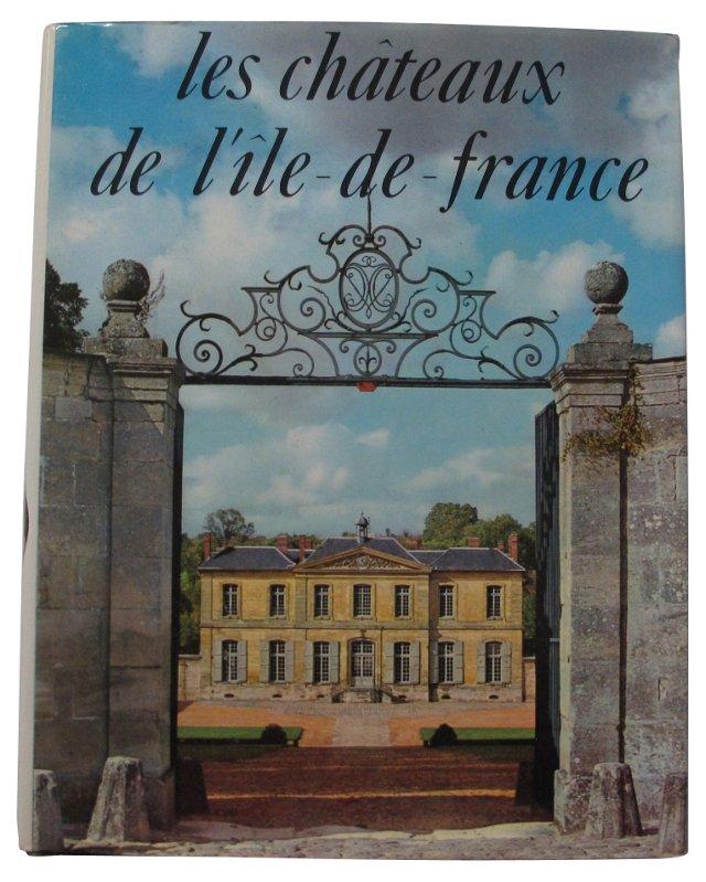Les chateaux de l'Ile de France