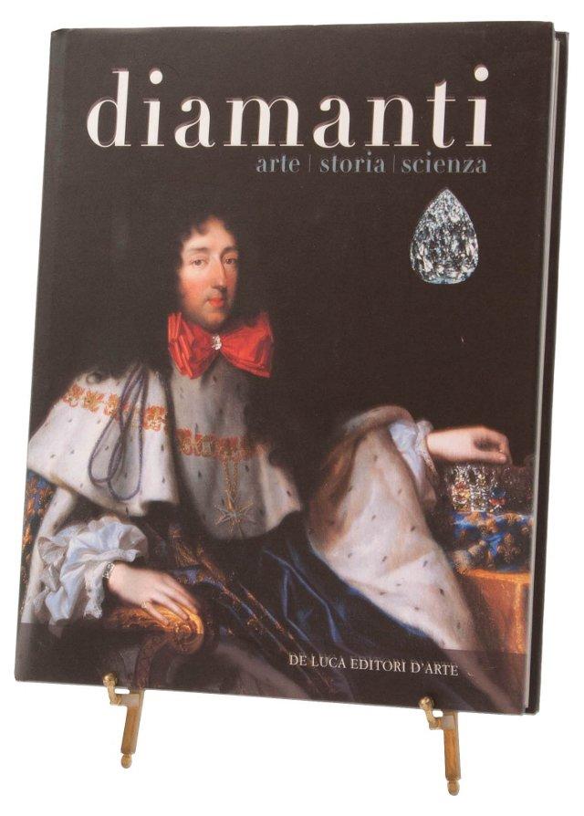 Diamanti: Arte, Storia, Scienza