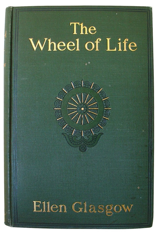 The Wheel of Life, 1906, 1st Ed
