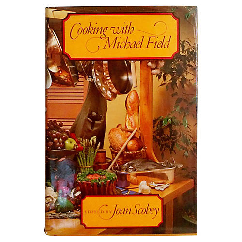 Cooking with Michael Field, 1st Ed