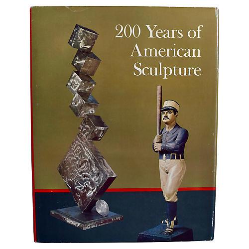 200 Years of American Sculpture