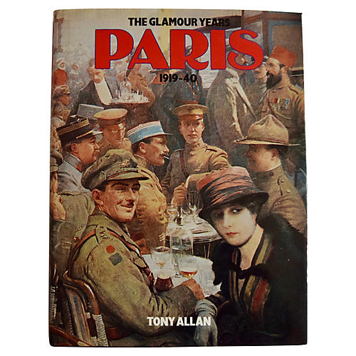 Paris: The Glamour Years 1919-40