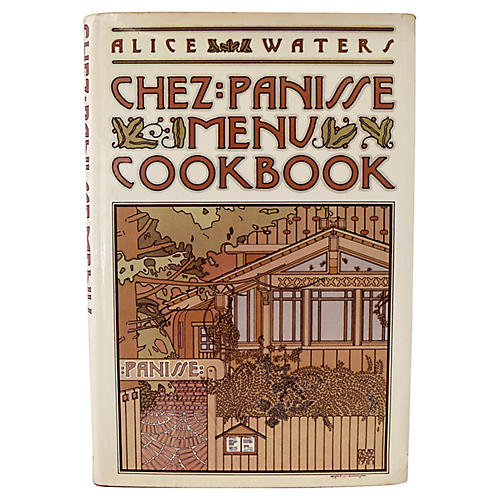 Chez Panisse Menu Cookbook, 1st Ed
