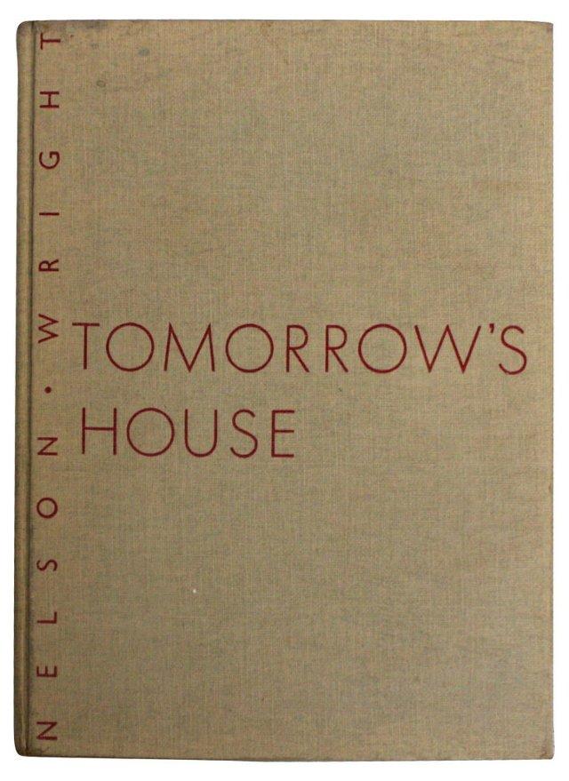 Tomorrow's House, 1st Ed