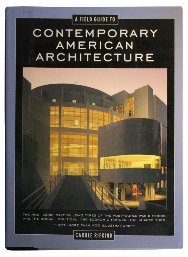 Field Guide to American Architecture