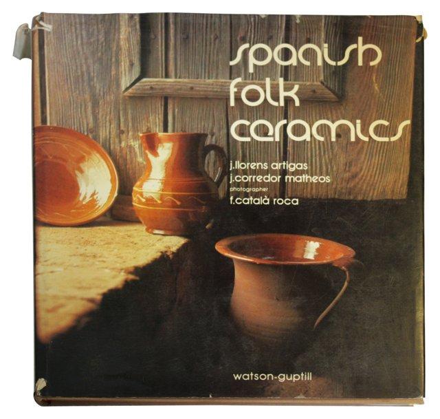 Spanish Folk Ceramics