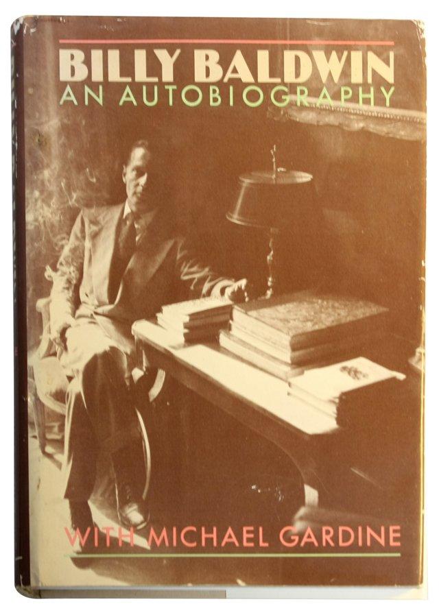 Billy Baldwin:  An Autobiography