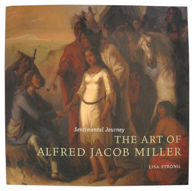 The Art of Alfred Jacob Miller