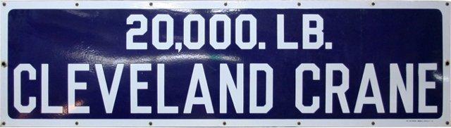 Cleveland Crane Enamel Sign