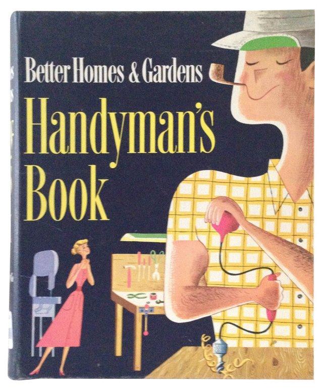 Better Homes & Gardens Handyman's Book
