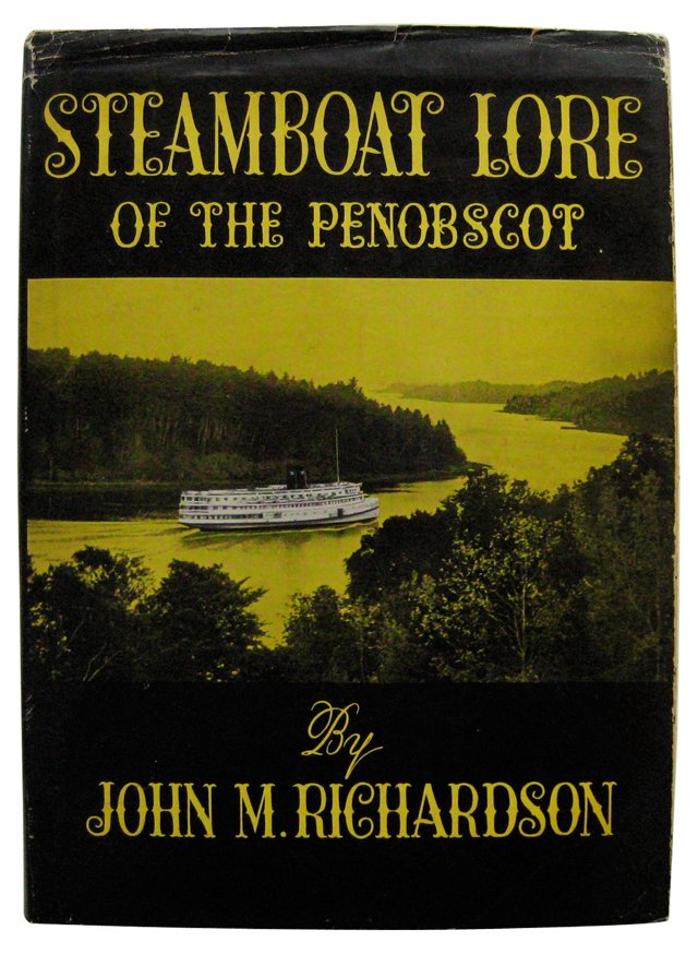 Steamboat Lore of the Penobscot
