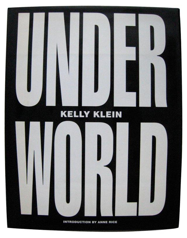 Kelly Klein's Under World