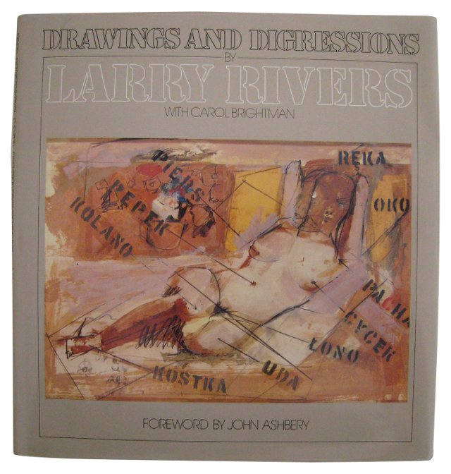 Larry Rivers: Drawings and Digressions