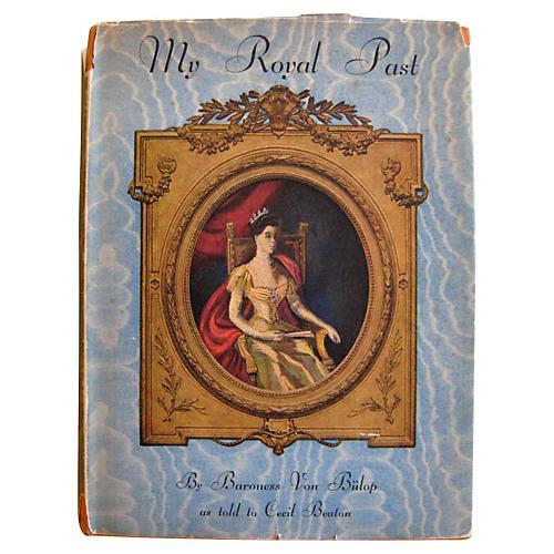 Cecil Beaton's My Royal Past