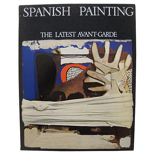 Spanish Painting: The Latest Avant-Garde